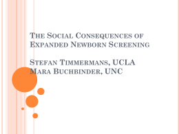 The Social Consequences of Expanding Newborn Screening