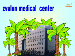 For ZVULUN Medical Center in Israel