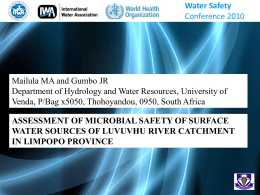 ASSESSMENT OF MICROBIAL SAFETY OF SURFACE WATER