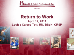 Why RTW? - Health & Safety Professionals Inc.
