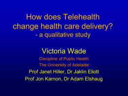 How does telehealth change healthcare delivery?