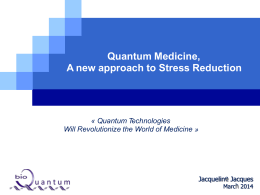 Quantum Medicine, a new approach to Stress