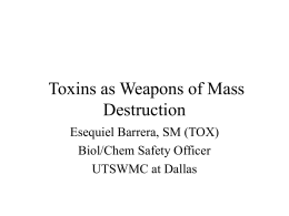 Toxins as Weapons of Mass Destruction