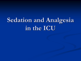 Sedation and Analgesia in the ICU