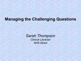 Managing the challenging questions