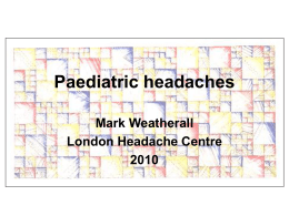 Paediatric headaches 2010