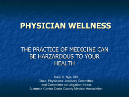physician wellness - California Public Protection & Physician Health