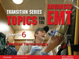 AEMT Transition - Unit 6 - Medical Terminology