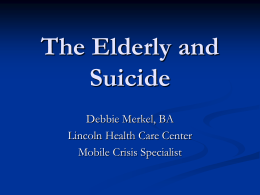 The Elderly and Suicide (PowerPoint)