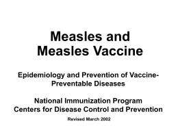 Measles and the Measles Vaccine