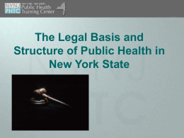 New York State Legal Basis - Empire State Public Health Training