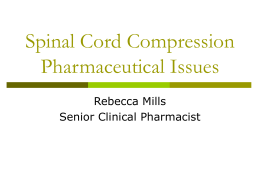 Spinal Cord Compression Pharmaceutical Issues