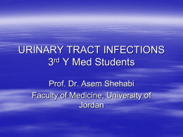 URINARY TRACT INFECTIONS (Urethritis, Cystitis, Pyelonephritis