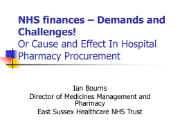 NHS finances – Demands and Challenges!