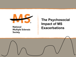 Psychosocial Impact of MS Exacerbations