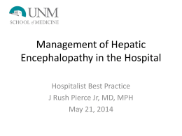Management of Hepatic Encephalopathy in theHospital