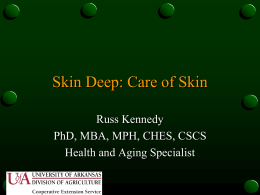 Skin Deep: Care of Skin (PowerPoint)