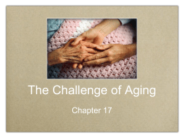 Chapter 17: Aging
