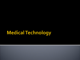The History of Medical Technology