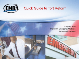 Quick Guide to Tort Reform - Emergency Medicine Residents
