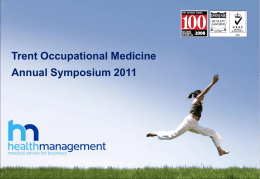 Trent Occupational Medicine Annual Symposium 2011 Future Ways