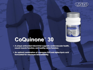 CoQuinone ™ 30 A unique antioxidant blend that supports