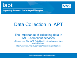 Data collection in IAPT: Training presentation