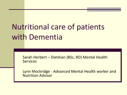Nutritional care of patients with Dementia