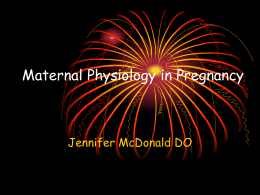 Maternal Physiology in Pregnancy