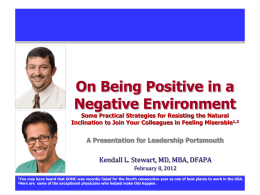On Being Positive in a Negative Environment