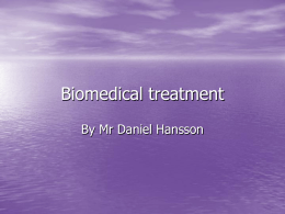 Biomedical treatment - Mr Hansson`s IB Psychology Website