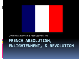 Absolutism and Absolute Monarchs powerpoint