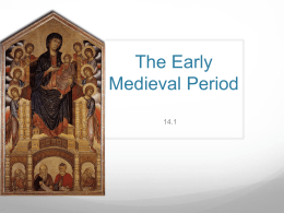 14.1 The Early Medieval Period