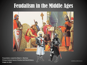 Feudalism & the Middle Ages