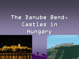 The Danube Bend, Castles in Hungary