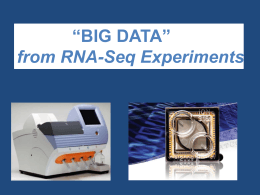 """Big Data"" from RNA"
