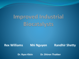 Improved Industrial Biocatalysts