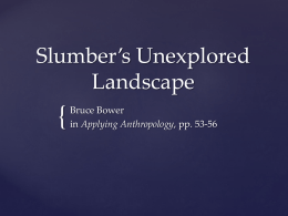 Slumber`s Unexplored Landscape