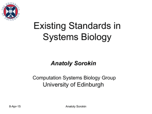 Lecture 15 - Existing Standards in Systems Biology
