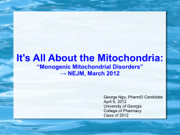 """Monogenic Mitochondrial Disorders"" → NEJM, March 2012"