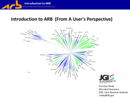 Introduction to ARB - Microbial Genome Program
