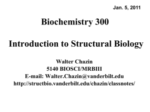 BCHM 300 Introduction to Structural Biology (2011) lecture 1