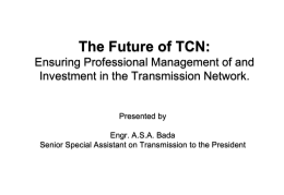 The Future of TCN - Nigeria Electricity Privatisation (PHCN)