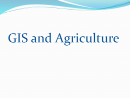 GIS and Agriculture - E