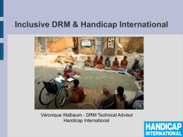 Inclusive Disaster Risk Management & Handicap International