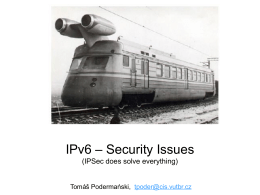 IPv6 provides better security than IPv4 for applications and networks
