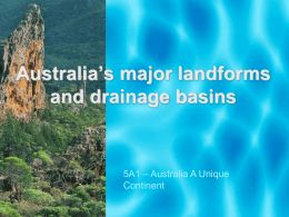 Australia`s major landforms and drainage basins