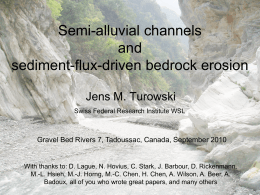 Semi-alluvial channels and sediment-flux-driven bedrock