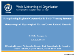 World Meteorological Organization Working together in weather