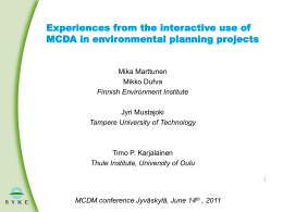 Experiences from the interactive use of MCDA in